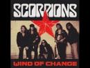 Scorpions Скорпионс - Wind of Change Ветер перемен 1991