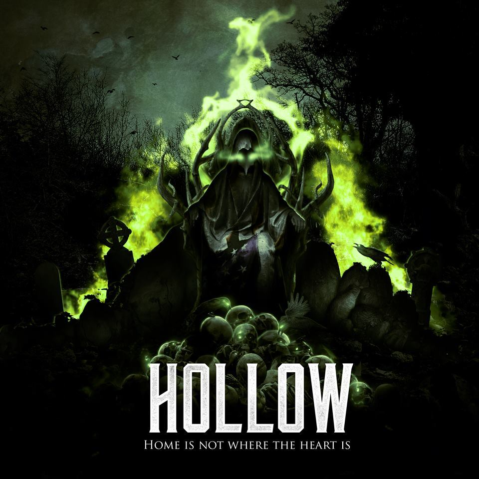 Hollow - Home Is Not Where the Heart Is (2017)