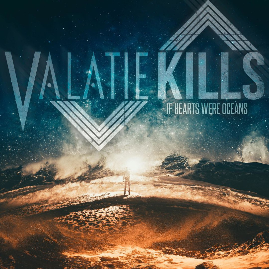 Valatie Kills - If Hearts Were Oceans [EP] (2017)