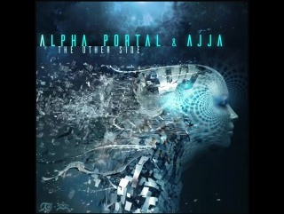 Alpha Portal & Ajja - The Other Side