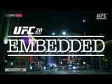 UFC 211: Embedded Episode 2 [RUS]