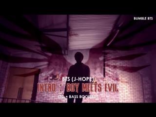 [3D BASS BOOSTED] BTS (방탄소년단) J-HOPE - INTRO _ BOY MEETS EVIL