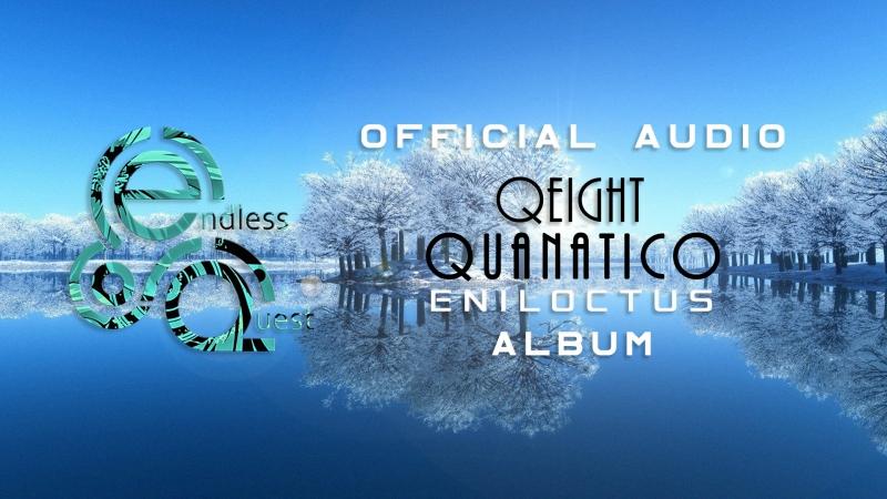 Qeight - Quanatico. Eniloctus |Album|