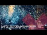 Dynamic Illusion @ Mindfields 2016-11 November Frisky Radio