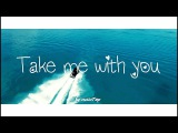 Juliet Ariel - Take Me With You Lyrics Lyric Video