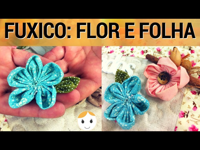 COMO FAZER FUXICO FLOR E FOLHAS 3 DE 4 | COSTURA INICIANTE | DRICA TV