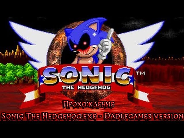 Sonic The Hedgehog.exe - Dadlfgames version (Мне понравилась игра.)