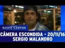 Câmera Escondida (21/11/16) - Sergio Malandro cai em pegadinha