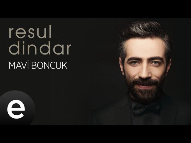 Resul Dindar - Mavi Boncuk - Official Audio aşkımeşk resuldindar