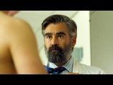 Убийство священного оленя — Русский трейлер (2017)
