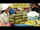 Street Foods at Samaki Market Krong Stung Treng in Cambodia   Morning Life at Stung Treng Province