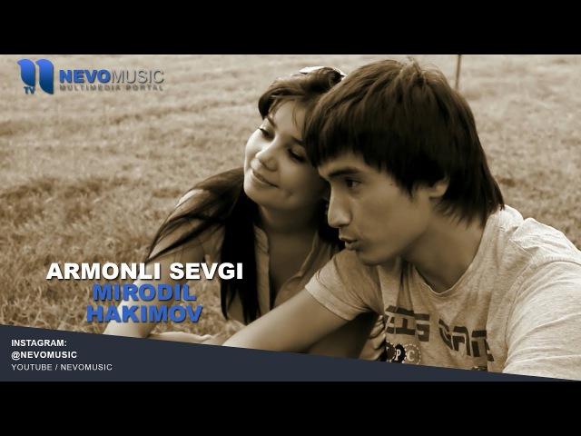 Mirodil Hakimov - Armonli sevgi Миродил Хакимов - Армонли севги