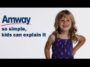 Amway: so simple, kids can explain it