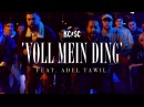 KC Rebell x Summer Cem feat. Adel Tawil - VOLL MEIN DING