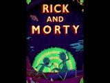 Рик и Морти. 3 сезон 3 серия.(Озвучка Сыендук) Строго 18+
