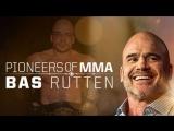 Pioneers of MMA Bas Rutten [RUS]