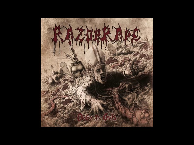 RazorRape - Orgy in Guts FULL ALBUM (2015 - Groovy Goregrind / Brutal Death Metal)