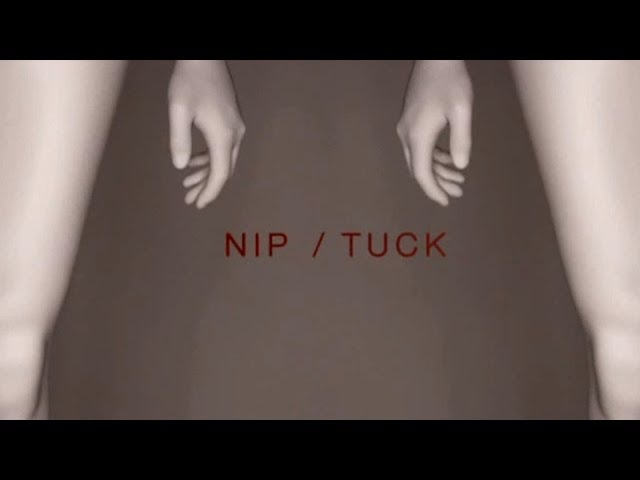 Nip/Tuck - Intro (The Perfect Lie)