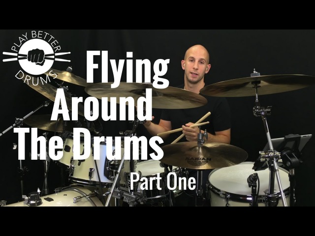 Flying Around the Drums - Part 1 Play Better Drums w/ Louie Palmer