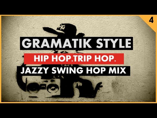Jazz Hip Hop VS Trip Hop Gramatik Style (Funk, Jazz, Swing Hop) by Groove Companion 4