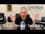 How to Write Great Songs: Chord Progressions (Song 1) | Hack Music Theory