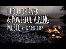 1 Hour of Dark Powerful Viking Music