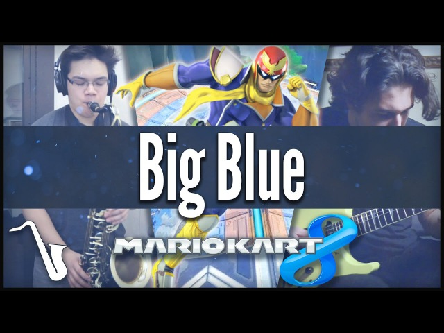 Mario Kart 8 F Zero Big Blue Jazz 80's Cover insaneintherainmusic