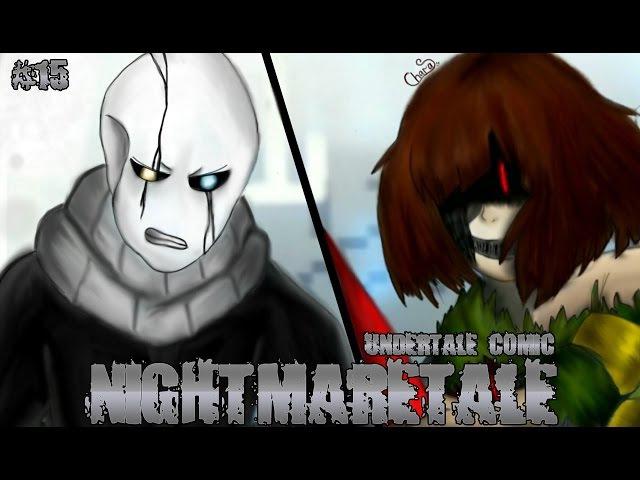 (undertale comic) Nightmaretale 15 | Русский дубляж [RUS]