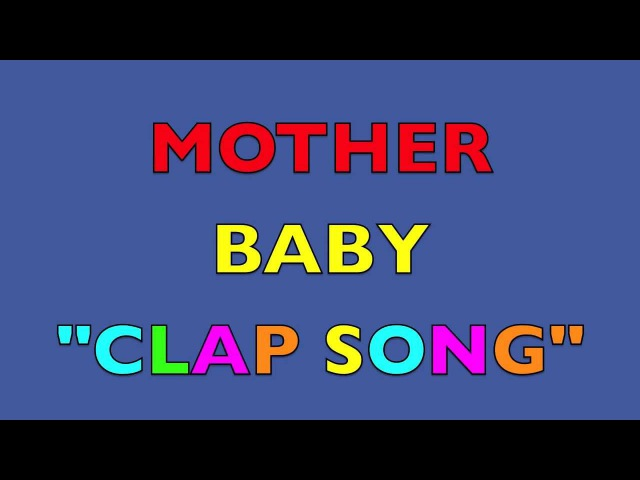 KIDS learn ANIMALS and their BABIES names Mother and Baby Clap Song