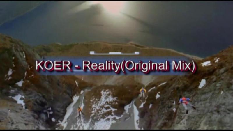 Koer - Reality (Original mix)