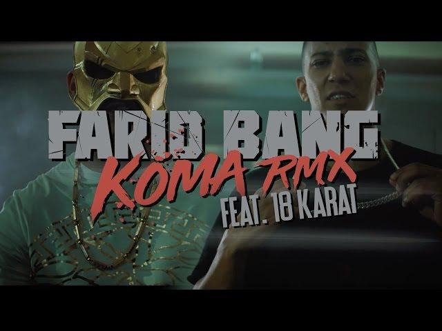 Farid Bang feat. 18Karat ► KOMA REMIX ◄ [ official Video ] 4K prod. by Joshimixu Bad Educated