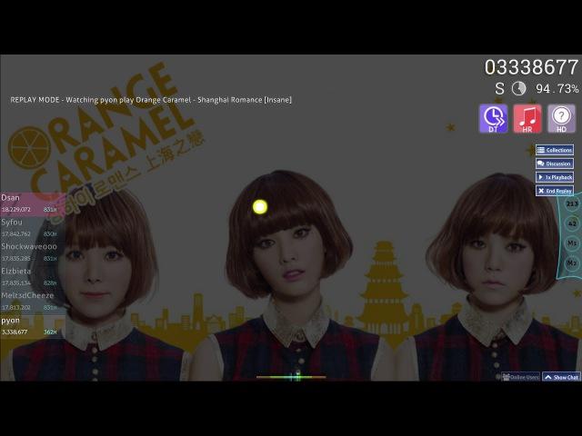 Pyon | Orange Caramel - Shanghai Romance [Insane] HD,HR,DT | FC 96.10 531pp 1