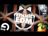 Ethnic EDM  Drums, Presets, Kits &amp More!