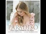 Hayley Westenra - Once Upon A Time In The West