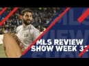 The Road towards Decision Day narrows   MLS Review Show, Week 32