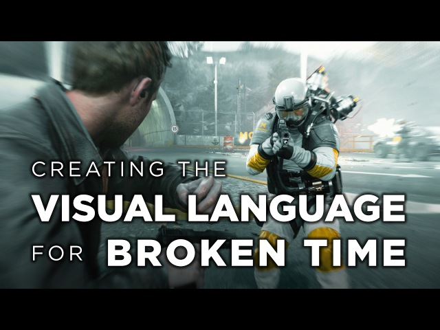 Quantum Break - Creating the Visual Language for Broken Time
