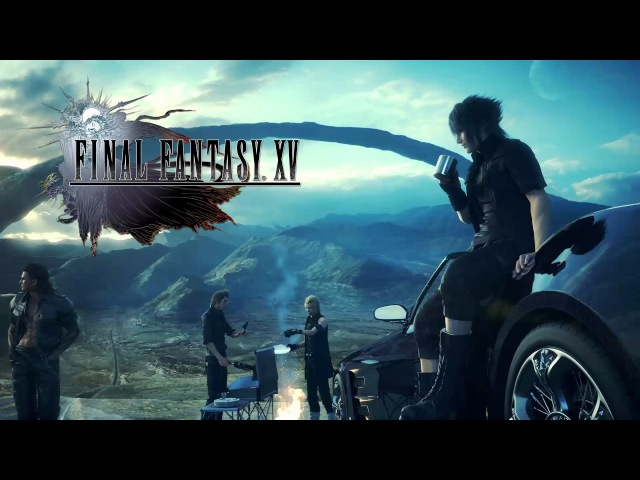 Final Fantasy XV ~ Main Themes Medley (Somnus Valse Di Fantastica)