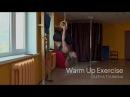 Warm Up Exercise. Spine trening. Pole Dancer Olesya Tyurkina