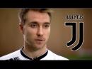 CHRISTIAN ERIKSEN Juventus Transfer Target 2017 18 Goals Skills Assists HD