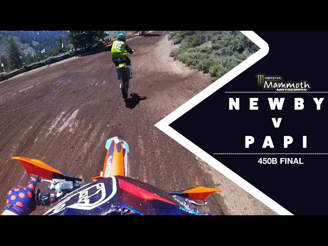 Newby v. Papi | Battle of the Week at Mammoth Motocross