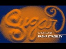 Maroon 5 - Sugar | Dance video | Choreo by Pasha Dyagilev