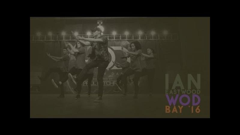 Ian Eastwood's : Dang! [Mac Miller feat. Anderson .Paak] - WOD Bay '16