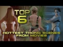 Top 6 Hottest Thong Scenes From Movies - NATALIE PORTMAN, GWYNETH PALTROW (2017) HD