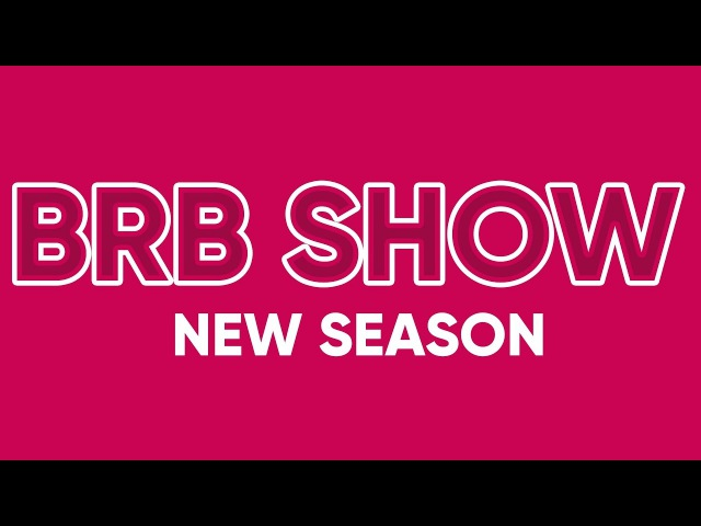 BRB SHOW | NEW SEASON TRAILER (Rap-Ino.Com)