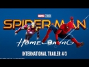 SPIDER-MAN׃ HOMECOMING - International Trailer 3 (HD) ( Pн)