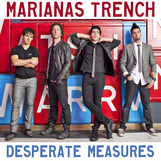 Marianas Trench альбом Desperate Measures (Clean)