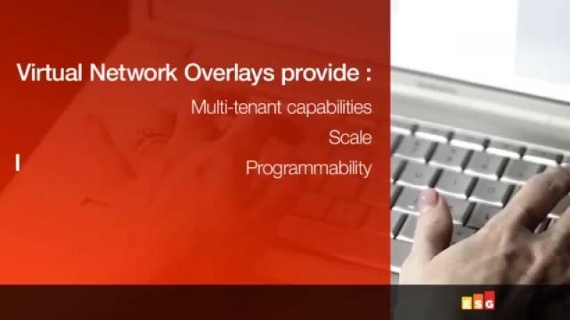 Enterprise Strategy Group Sheds Insight on Nexus 1000V Virtual Network Overlays