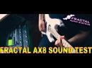 Fractal Audio AX8   Sound Test