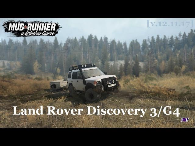Spintires Mudrunner: Land Rover Discovery 3/G4 [v.12.11.17]