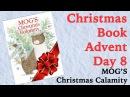 MOG'S Christmas Calamity by Judith Kerr